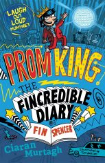 Prom King: The Fincredible Diary of Fin Spencer - picture